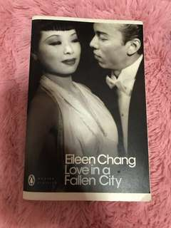 EILEEN CHANG LOVE IN A FALLEN CITY