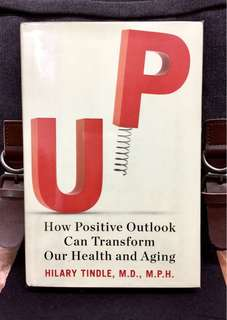 # Highly Recommended《New Book Condition + Hardcover Edition + How Our Positive Attitude Drives Our Health and Aging UP》Dr Hilary Tindle -  UP : How Positive Outlook Can Transform Our Health and Aging