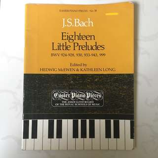 Piano Scores: Eighteen Little Preludes by J. S. Bach