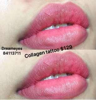Collagen lip tattoo promotion $129