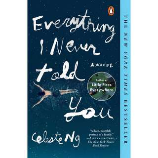🚚 Everything I Never Told You by Celeste Ng