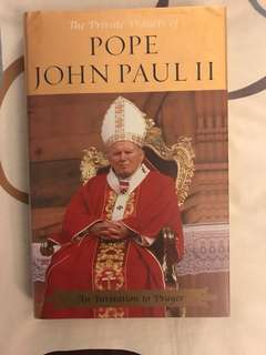 The Private Prayers of Pope John Paul II : An Invitation To Prayer