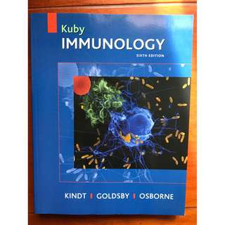 Kuby Immunology (Sixth Edition) By Thomas J. Kindt, Barbara A. Osborne, Richard A. Goldsby