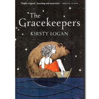 🚚 The Gracekeepers by Kirsty Logan