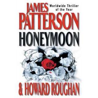 🚚 Honeymoon by James Patterson & Howard Roughan