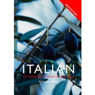 Colloquial Italian: The Complete Course for Beginners (Colloquial Series) (369 Page Mega eBook)