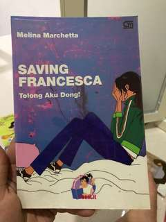 "Novel teenlit ""saving francesca"""