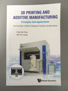 MA4845 NTU textbook, 3D printing and additive Manufacturing