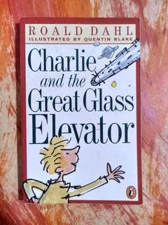 [PRE-LOVED] Charlie and the Great Glass Elevator by Roald Dahl