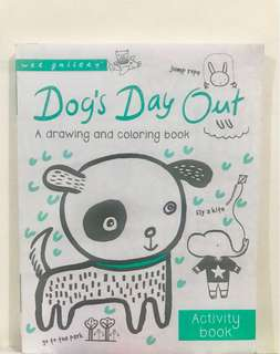Dog's Day Out Drawing and Coloring Book