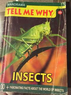Tell me why - Insects