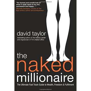 ebook: The Naked Millionaire: The Ultimate Fast Track Guide to Wealth, Freedom and Fulfillment