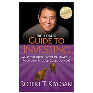 Rich Dad's Guide to Investing: What the Rich Invest in That the Poor Do Not! (403 Page Mega eBook)