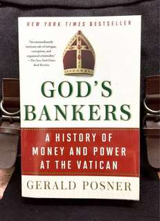 《Bran-New + The Vatican Eyebrow-Raising Exposure of Financial Scandal And It's Power Mysteries》Gerald Posner - GOD's BANKER: A History of Money and Power at the Vatican
