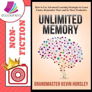 Unlimited Memory by Grandmaster Kevin Horsley