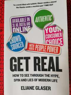 🚚 GET REAL How to See Through The Hype, Spin and Lies of Modern Life by Eliane Glaser