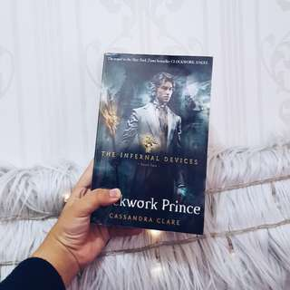 Clockwork Prince by Cassandra Clare (Infernal Devices)