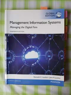 Management Information Systems - Managing the digital firm (14th ed)