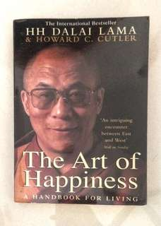 The Art of Happiness: A Handbook for Living (by HH Dalai Lama and Howard C. Cutler)