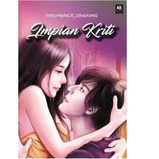 Ebook IMPIAN KRITI - Twoprince Oneking