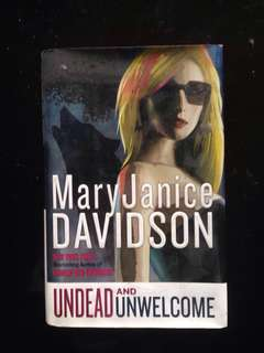 Undead & Unwelcome Hardcover
