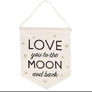 Love you to the moon and back wall banner