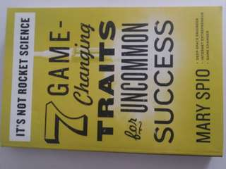 7 Game Changing Traits for Uncommon Success by Mary Spio