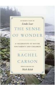 The Sense of Wonder : A Celebration of Nature for Parents and Children