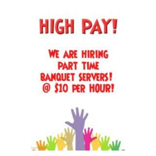 Banquet Servers Wanted @ Somerset | $10 per hour | Can work with friends