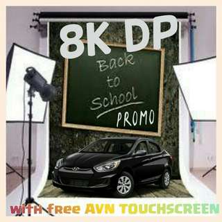 8K LOW DOWN PAYMENT, HYUNDAI ACCENT 2018