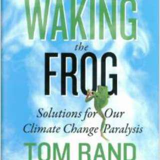 BRAND NEW English book! CLIMATE CHANGE - Waking The Frog - Hardcover - Signed Autographed copy