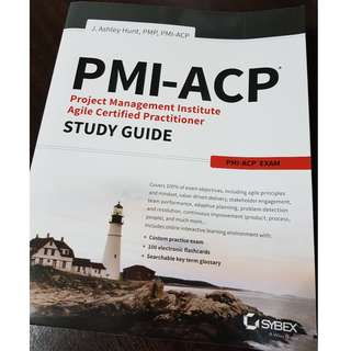 PMI-ACP Agile Certified Practitioner Exam Study Guide (2018 Edition) by J Ashley Hunt