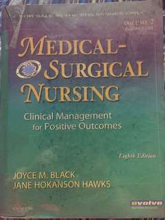 Medical Surgical Nursing — Clinical management for Positive Outcomes by Joyce Black and Jane Hawks (8th Edition)