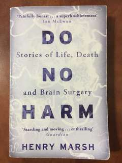 Do No Harm; Stories of Life, Death, and Brain Surgery
