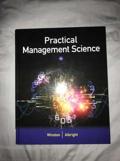 BUS107 Quantitative Methods Textbook ( Practical Management Science 5th Edition)
