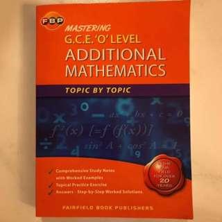 FBP Mastering GCE O' Level Additional Mathematics