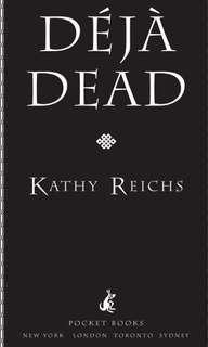 Deja Dead (E BOOK) by Kathy Reich