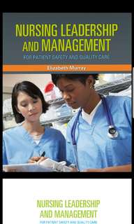 Nursing Leadership and Management for Patient Safety and Quality Care – 1st edition
