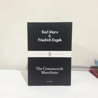 The Communist Manifesto - Karl Marx and Friedrich Engels