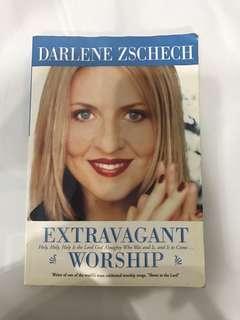Extravagent Worship darlene zschech