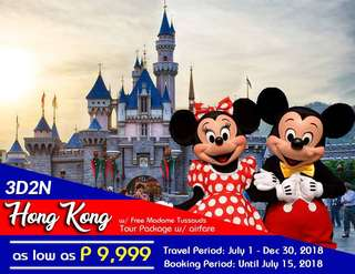 3D2N HONG KONG TOUR PACKAGE W/ AIRFARE  + MADAME TUSSAUDS TICKET