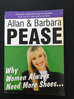 Why Women Always Need More Shoes (Mini) by Allan & Barbara Pease