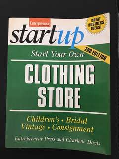 Start Your Own Clothing Store by Charlene Davis