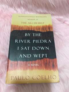 By The River Piedra I Sat Down and Wept     Paulo Coelho
