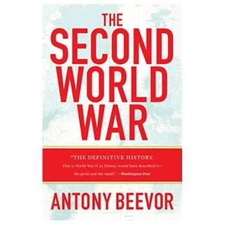The Second World War Kindle Edition by Antony Beevor  (Author)