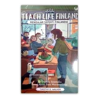 TEACH LIKE FINLAND ❤