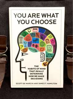 # Highly Recommended《New Book+ Hardcover Edition + The Hidden Patterns & 6 Traits That Really Predict Customer Choices》Scott De Marchi & James Hamilton - YOU ARE WHAT YOU CHOOSE : The Habits of Mind that Really Determine How We Make Decisions