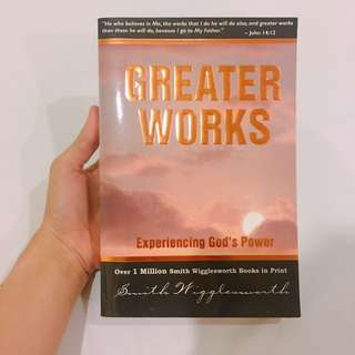 Greater Works - Smith Wigglesworth