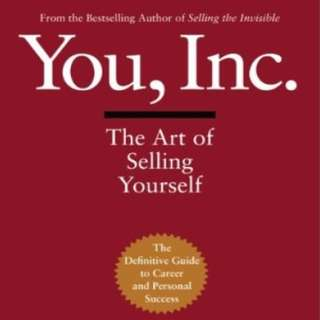 You, Inc.: The Art of Selling Yourself by Harry Beckwith,  Christine Clifford Beckwith