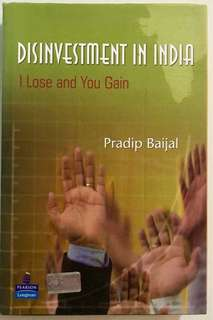 Disinvestment in India 'I Lose And You Gain' by Pradeep Baijal